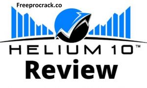 Helium 10 Crack Keygen With Patch Free Download Latest Version